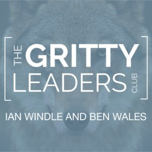 Gritty Leaders Club leadership podcast