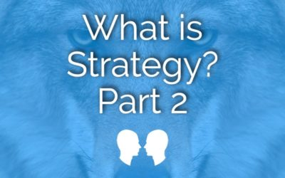 What is Strategy? part II (episode14)